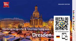 Dresden - Lebendige Postkarte - IBIS Hotel